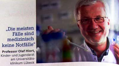 »Die meisten Fälle sind medizinisch keine Notfälle« Professor Olaf Hiort, Kinder- und Jugendarzt am Universitätsklinikum Lübeck