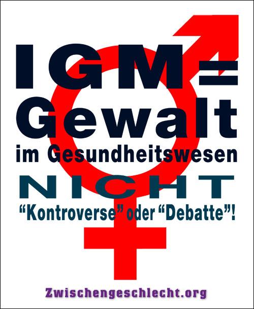 IGM = Gewalt im Gesundheitswesen, NICHT 'Kontroverse' oder 'Debatte'