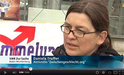 SWR»BW Zur Sache: 'Raus aus der Tabuzone: Intersexuelle kämpfen für ihre Rechte' Daniela Truffer, Menschenrechtsgruppe Zwischengeschlecht.org (Video)