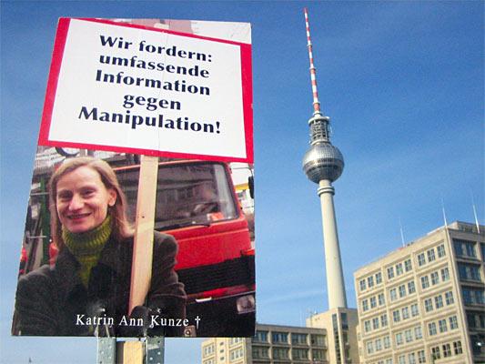 Katrin Ann Kunze, Landgericht Köln (2007): 'Wir fordern umfassende Information gegen Manipulation!'